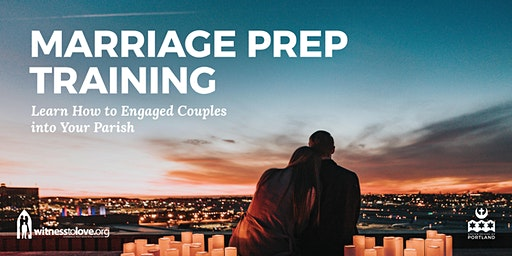 Marriage Prep Training/Refresher