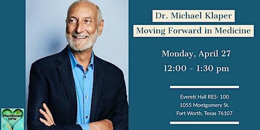 Dr. Michael Klaper: Moving Forward in Medicine
