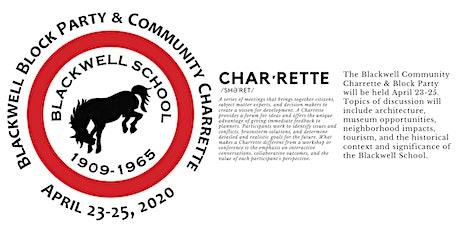 Blackwell School Charrette tickets