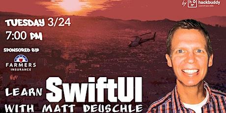 Learn SwiftUI w/Matt Deuschle tickets