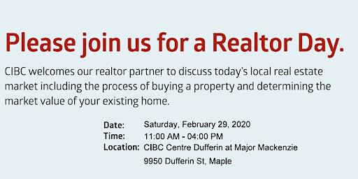 CIBC Realtor Day Saturday Feb 29, 2020