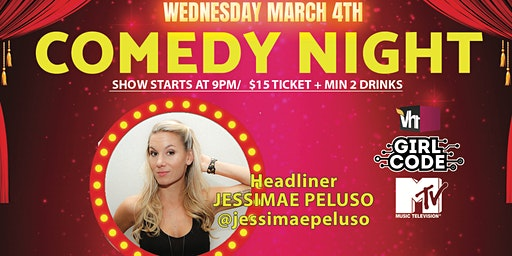 BLC Comedy Night presents Jessimae Peluso (MTV's Girl Code) Mar 4!