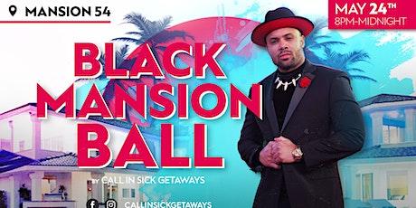 Black Mansion Ball tickets