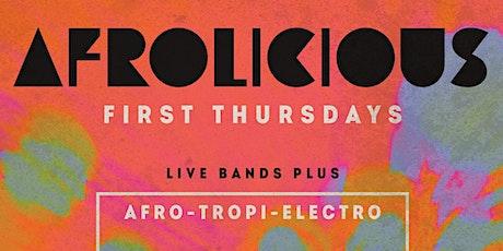 Afrolicious 1st Thursdays tickets