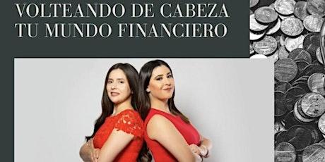 Volteando De Cabeza Tu Mundo Financiero boletos
