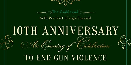 10th Anniversary Evening of Celebration To End Gun Violence  tickets