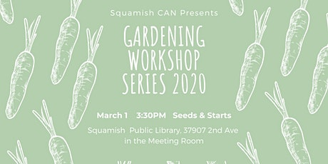 Squamish CAN Gardening Workshop Series tickets