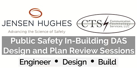 Jensen Hughes / CTS NorCal Summit on ERRCS / Public Safety In-Building Design and Plan Review - Wednesday, March 25th, 2020 tickets