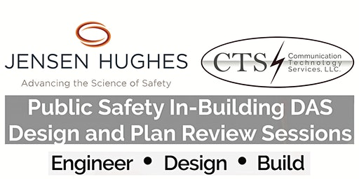 Jensen Hughes / CTS NorCal Summit on ERRCS / Public Safety In-Building Design and Plan Review - Wednesday, March 25th, 2020