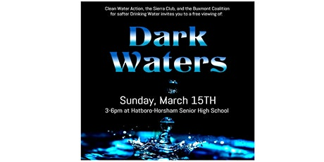 """Free """"Dark Waters"""" viewing with PFAS round table tickets"""