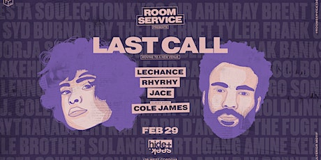 HIDE + SEEK presents Room Service LAST CALL -Feb 29 - Guest Host Cole James tickets