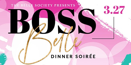 Boss Belle: Dinner Soiree tickets