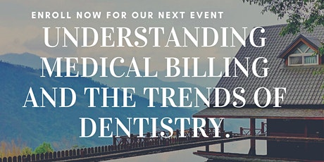 Understanding Medical Billing and the Trends of Dentistry tickets