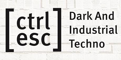 [ctrl -esc] Dark And Industrial Techno @ Vier Jaargetijden Zwolle tickets