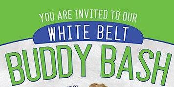 White Belt Buddy Bash