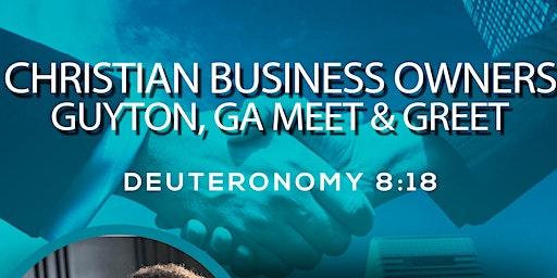 Christian Business Owner Guyton, GA Meet & Greet