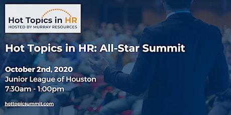 Hot Topics in HR: All-Star Summit tickets