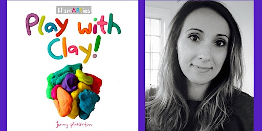 Play with Clay with Author Jenny Pinkerton