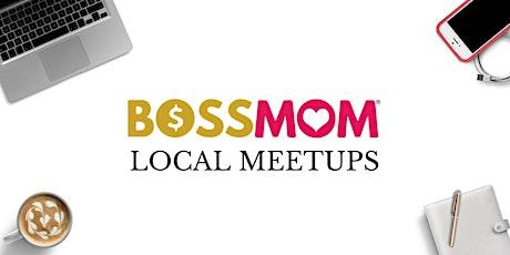 Bay Area Boss Mom Meetup tickets