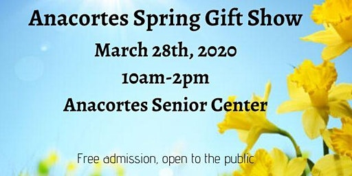Anacortes Spring Gift Show
