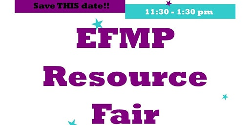 13th Annual EFMP Activity And Resource FAIR
