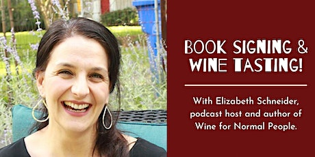 Wine for Normal People Book Signing and Tasting at Splash Wine Lounge tickets