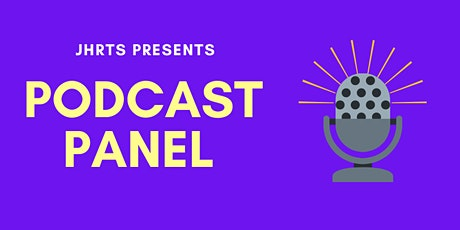 JHRTS-LA Presents: Podcast Panel tickets