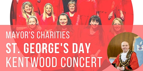 Mayor's Charities St. George's Day Kentwood Concert tickets