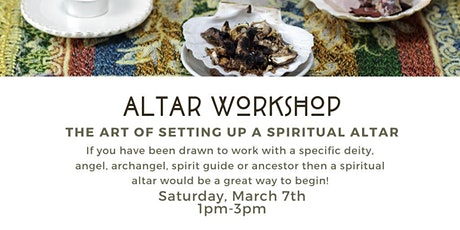 Altar Workshop: The Art of Setting Up a Spiritual Altar tickets