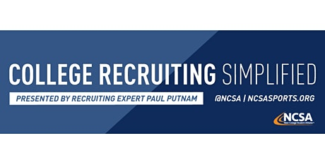 College Sports Recruiting 101 Presented by Recruiting Expert Paul Putnam tickets