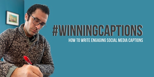 #WinningCaptions: How to Write Engaging Social Media Captions