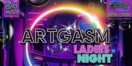 "Artgasm ""Ladies Night"" tickets"
