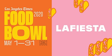 LAFiesta at L.A. Times Food Bowl: Night Market tickets
