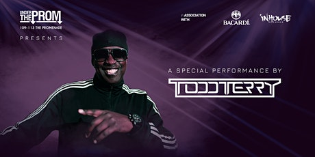 Under the Prom presents Todd Terry in Association with Bacardi tickets