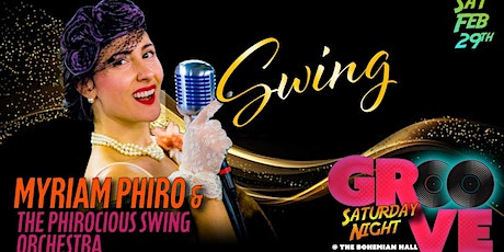 Myriam Phiro & the Phirocious Swing Orchestra tickets