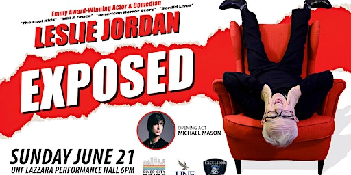 Leslie Jordan EXPOSED--a benefit presented by River City Pride