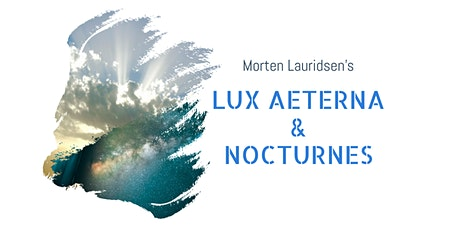 LUX AETERNA Come & Sing! tickets