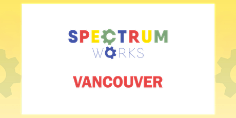 Spectrum Works 2020: Vancouver tickets