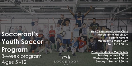 FREE Soccer Classes - Socceroof Youth Soccer tickets