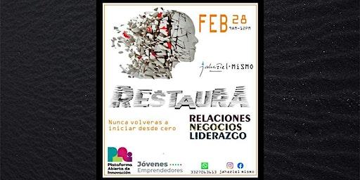 Restaura: Relaciones, negocios y liderazgo