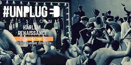 UNPLUGDLA SESSIONS: HARLEM RENAISSANCE EDITION tickets