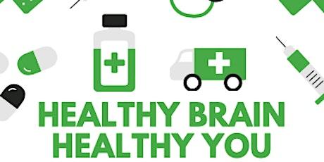 Healthy Brain Healthy You tickets