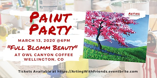 Full Bloom Beauty - Owl Canyon Coffee Paint Party