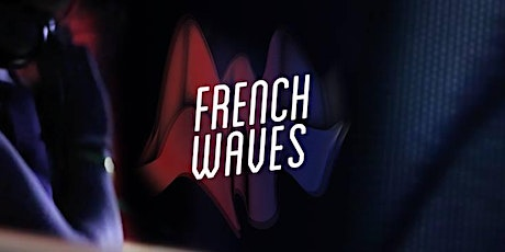 Tuesday French Movie Night: French Waves tickets