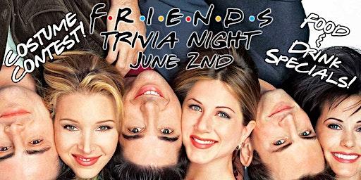 Friends Trivia Night!