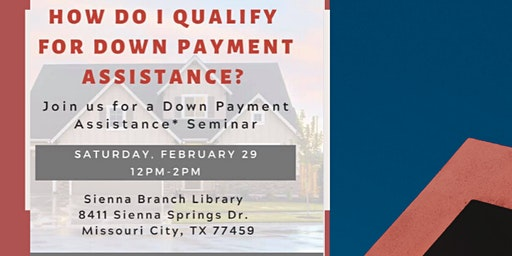 Down Payment Assistance & Home Buying Seminar