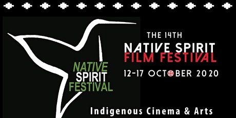 14th Native Spirit Indigenous Film Festival tickets