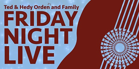 The Ted & Hedy Orden z'l and Family Friday Night Live: Pausing to Connect tickets
