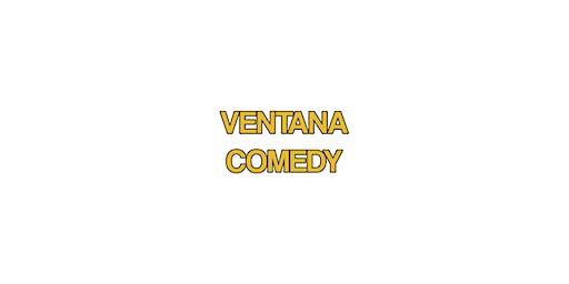 Ventana Comedy