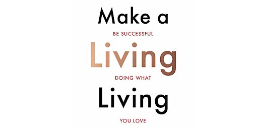 "BOOK LAUNCH - ""Make a Living Living"" by Nina Karnikowski"
